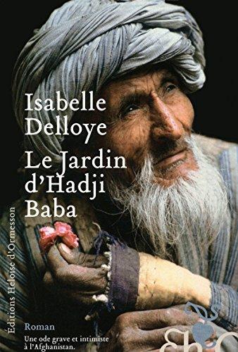 Le jardin d'Hadji Baba: Delloye, Isabelle