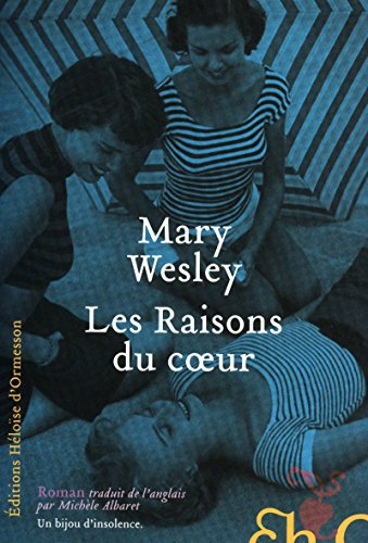 Les Raisons du coeur (French Edition): Mary Wesley