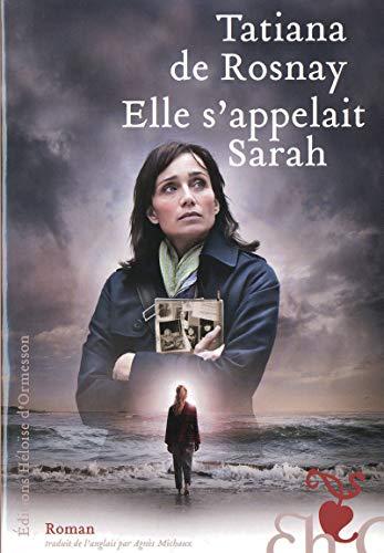 Elle s'appelait Sarah (French Edition): De Rosnay Tatiana