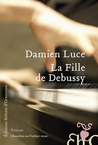 9782350872506: La fille de Debussy