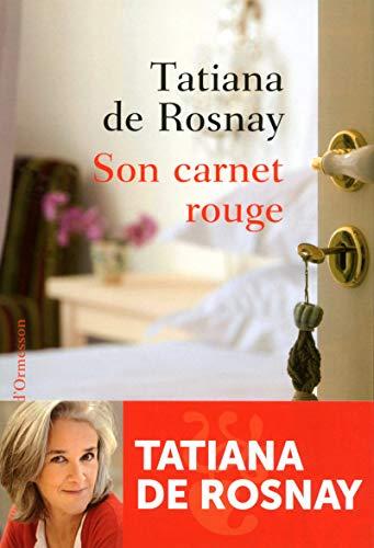 Son carnet rouge: De Rosnay, Tatiana