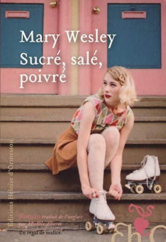 Sucre sale poivre: Mary Wesley