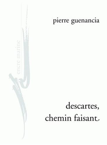 9782350880259: Descartes, chemin faisant (Encre Marine) (French Edition)