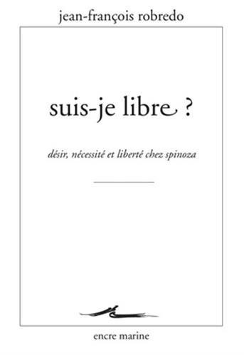 Suis-je libre?: Robredo, Jean-François