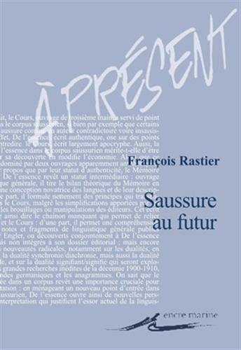 9782350880921: Saussure au futur (Present) (French Edition)