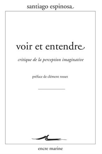 9782350881010: Voir et entendre: Critique de la perception imaginative (Encre Marine) (French Edition)