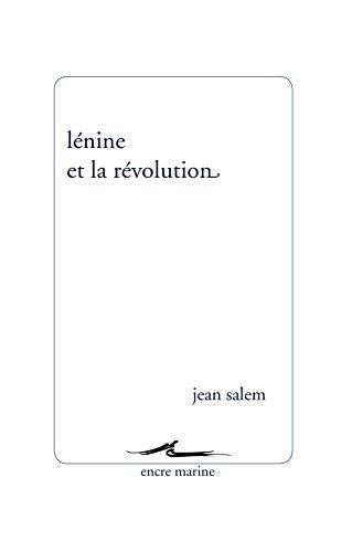 LENINE ET LA REVOLUTION: SALEM JEAN