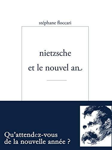 9782350881249: Nietzsche et le nouvel an