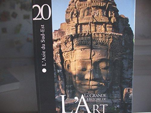 9782350910840: La grande histoire de l'art l'asie du sud-est