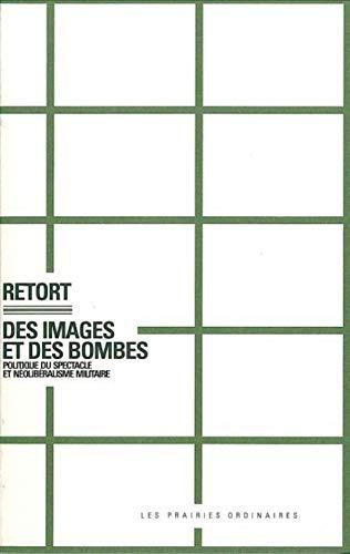 9782350960029: Des images et des bombes : Politique du spectacle et néolibéralisme militaire