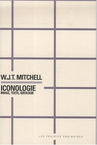 9782350960227: Iconologie: Image, Texte, Idéologie