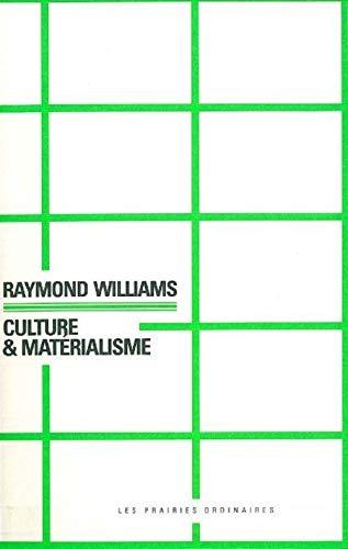 Culture et materialisme: Williams Raymond