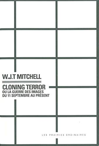 Cloning Terror (French Edition) (2350960501) by W.J.T. Mitchell