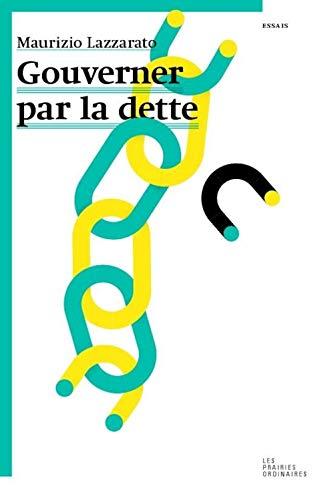 9782350960890: Gouverner par la dette (Essais)