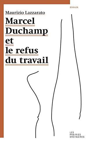 9782350960975: Marcel Duchamp et le refus du travail : Suivi de Misère de la sociologie (Essais)