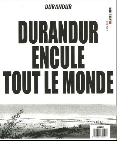 DURANDUR ENCULE TOUT LE MONDE: DURANDUR
