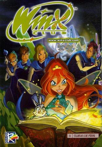 9782351001912: Winx Club, Tome 8 : Coeur de fées