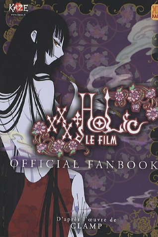 9782351002377: Le film XXX Holic : Official Fanbook