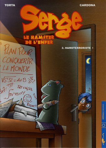 9782351002551: Serge le hamster de l'enfer, Tome 2 (French Edition)