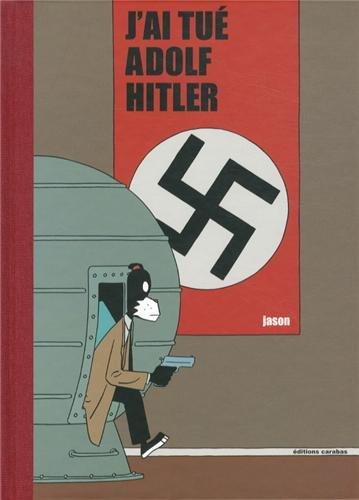 9782351005712: J'ai tué Adolf Hitler