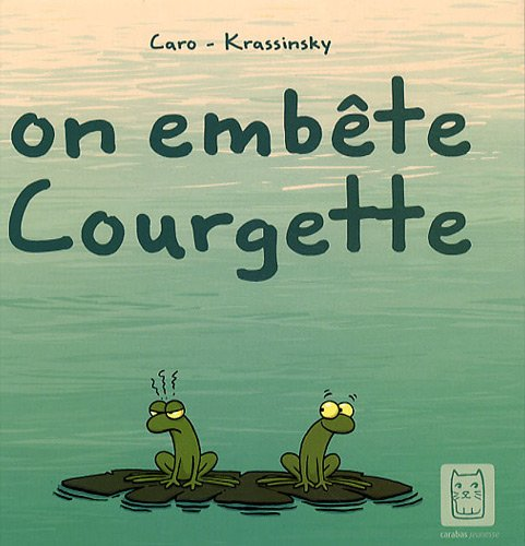 9782351005910: On embête Courgette