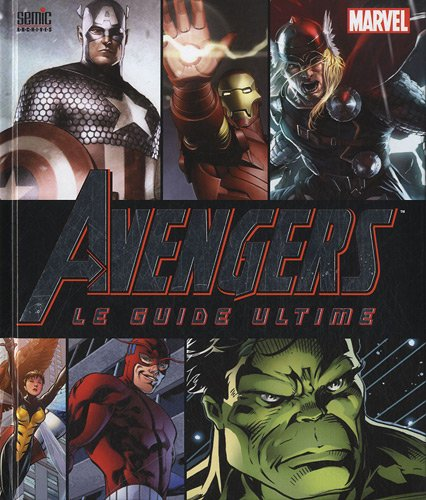 9782351006573: Avengers, le guide ultime