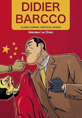 DIDIER BARCCO T.01 : MONSIEUR LE CHIEN: LE CHIEN M.