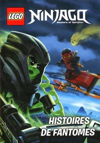 9782351008553: Lego Ninjago Masters of Spinjitzu : Histoires de fantômes
