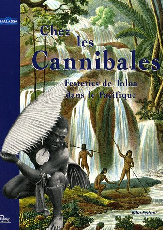 9782351030073: Chez les Cannibales (French Edition)