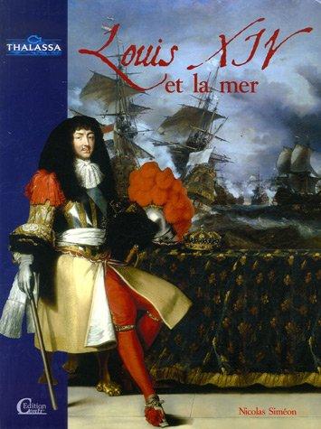 9782351030080: Louis XIV et la mer