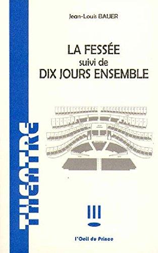 9782351050347: Fessee/Dix Jours Ensemble
