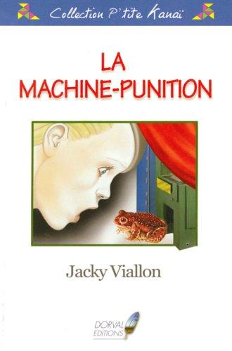 9782351070147: La machine-punition