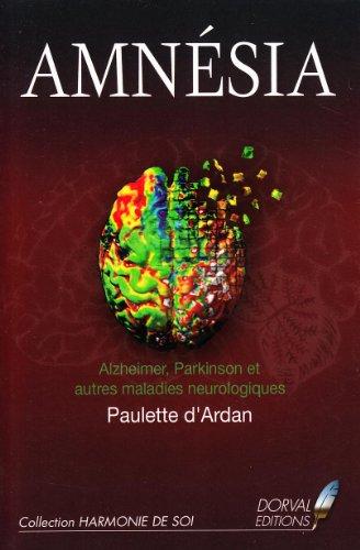 9782351070376: Amnésia : Maladies d'Alzheimer, Parkinson et autres maladies neurologiques