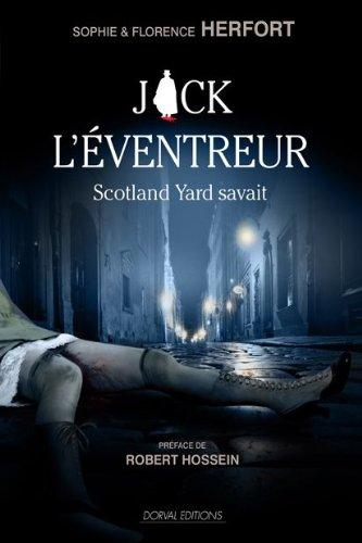 9782351071045: Jack l'éventreur, Scotland Yard savait