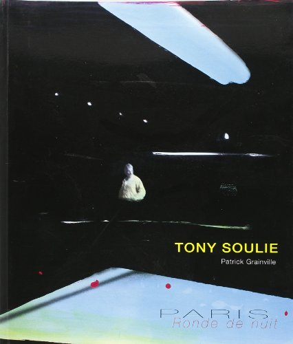 9782351080474: Tony Soulie - Paris Ronde de Nuit (French Edition)