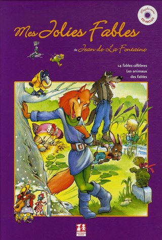 9782351110089: Mes Jolies Fables : 14 fables célèbres - Les animaux des fables (1CD audio)