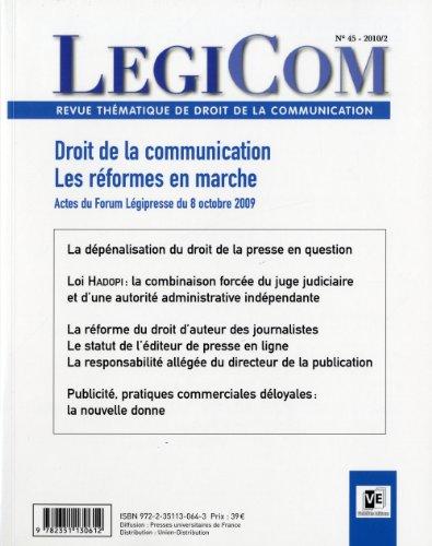 droit de la communication : les réformes en marche: Collectif