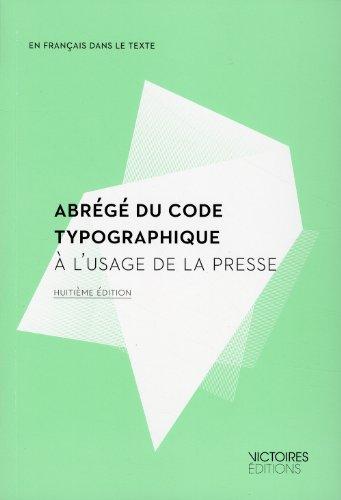 Abrégé du code typographique [nouvelle édition]: Collectif