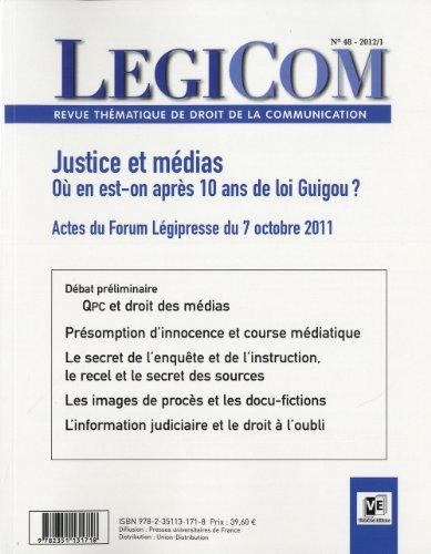 REVUE LEGICOM T.48; justice et média - où en est-on après 10 ans de loi Guigou...