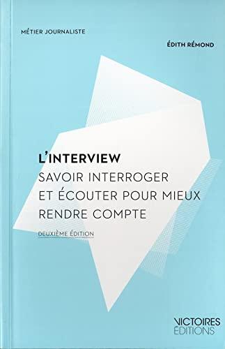 9782351132210: L' interview (2e edition)