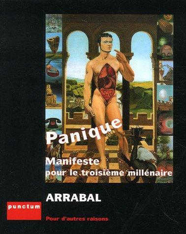 9782351160121: Panique: Manifeste Pour Le Troisième Millénaire
