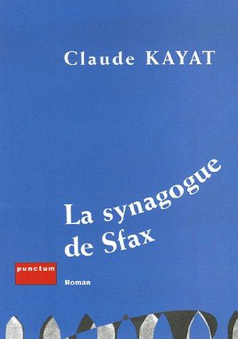 9782351160138: La Synagogue de Sfax