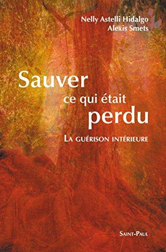 9782351170069: Sauver ce qui était perdu (French Edition)