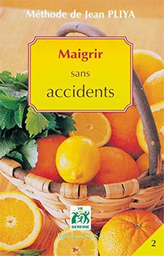 Methode Jean Pliya Maigrir Sans Accidents: Pliya Jean