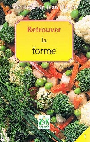 9782351170137: Methode Jean Pliya Retrouver la Forme