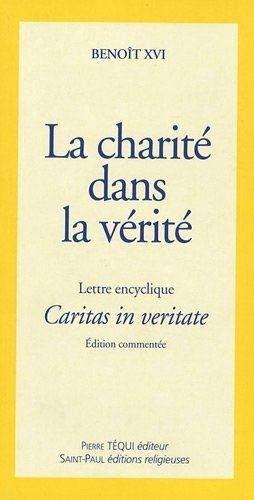 9782351170441: La charité dans la vérité : Lettre encyclique Caritas in veritate