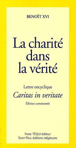 9782351170489: Lettre encyclique Caritas in veritate du Souverain Pontife Benoît XVI