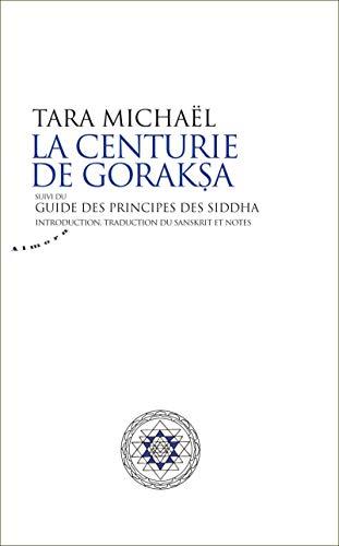 9782351180884: la centurie de goraksa