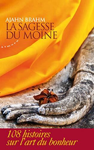 9782351180938: La sagesse du moine (French Edition)