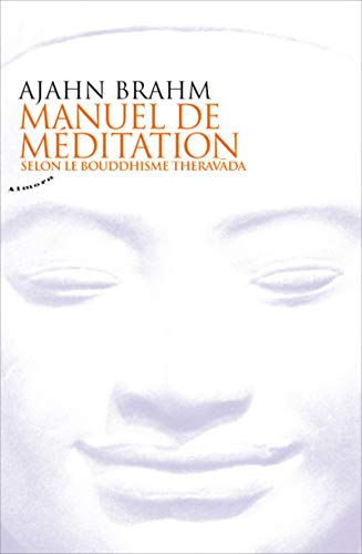 Manuel de méditation (French Edition) (9782351180969) by [???]